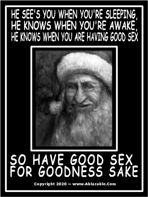 Santa Knows When you Are having Good Sex